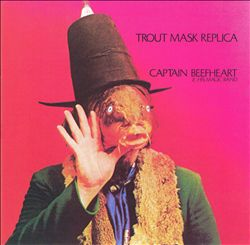 CAPTAIN BEEFHEART - Trout Mask Replica CD album cover