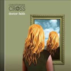 CHRISTOPHER CROSS - Doctor Faith CD album cover