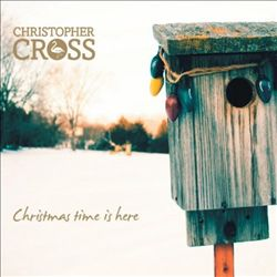 Christopher Cross - Christmas Time Is Here CD (album) cover