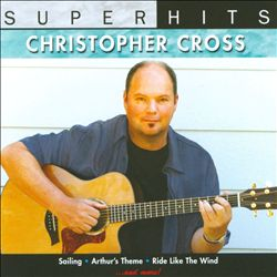 Christopher Cross - Super Hits Live CD (album) cover