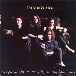 The Cranberries - Everybody Else Is Doing It, So Why Can't We? CD (album) cover