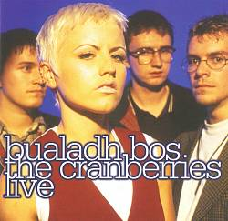 The Cranberries - Bualadh Bos: The Cranberries Live CD (album) cover