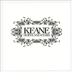 Keane - Hopes And Fears CD (album) cover