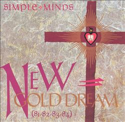Simple Minds - New Gold Dream (81-82-83-84) CD (album) cover