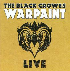 The Black Crowes - Warpaint Live CD (album) cover