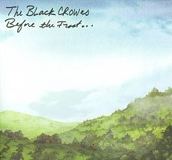 The Black Crowes - Before The Frost/until The Freeze CD (album) cover
