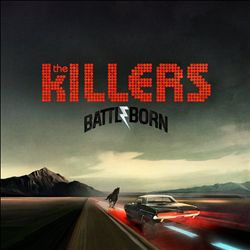 The Killers - Battle Born CD (album) cover