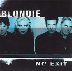 Blondie - No Exit CD (album) cover