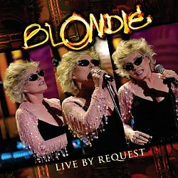 Blondie - Live By Request CD (album) cover