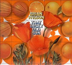 Brian Wilson - That Lucky Old Sun CD (album) cover