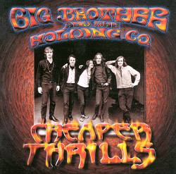 Big Brother & The Holding Company - Cheaper Thrills CD (album) cover