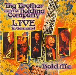 Big Brother & The Holding Company - Hold Me: Live In Germany CD (album) cover