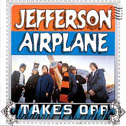 JEFFERSON AIRPLANE - Jefferson Airplane Takes Off CD album cover