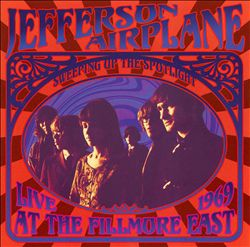 Jefferson Airplane - Sweeping Up The Spotlight: Jefferson Airplane Live At The Fillmore East 1969 CD (album) cover