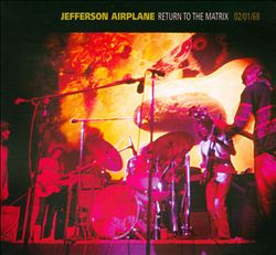 Jefferson Airplane - Return To The Matrix: 02/01/68 CD (album) cover