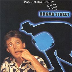 Paul Mccartney - Give My Regards To Broad Street CD (album) cover