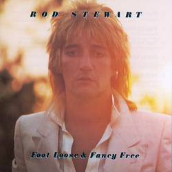 Rod Stewart - Foot Loose & Fancy Free CD (album) cover