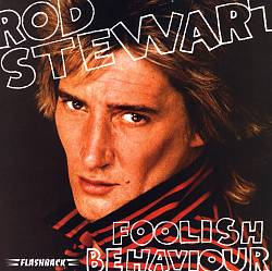 Rod Stewart - Foolish Behaviour CD (album) cover