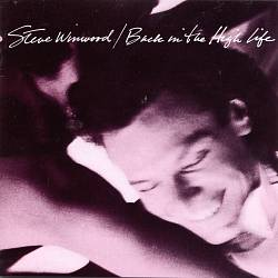 Steve Winwood - Back In The High Life CD (album) cover