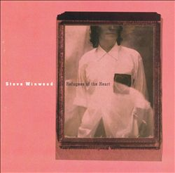 Steve Winwood - Refugees Of The Heart CD (album) cover