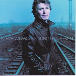 Steve Winwood - Junction Seven CD (album) cover