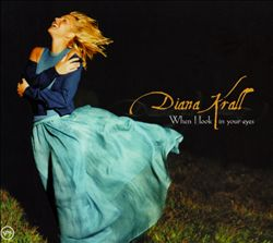 DIANA KRALL - When I Look In Your Eyes CD album cover
