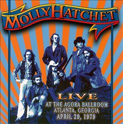 Molly Hatchet - Live At The Agora Ballroom Atlanta, Georgia April 20, 1979 [phoenix Gems] CD (album) cover