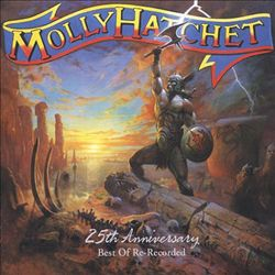 Molly Hatchet - Greatest Hits: Re-recorded CD (album) cover