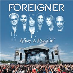 Foreigner - Alive & Rockin' CD (album) cover