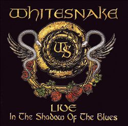 Whitesnake - Live... In The Shadow Of The Blues CD (album) cover