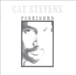 Cat Stevens - Foreigner CD (album) cover