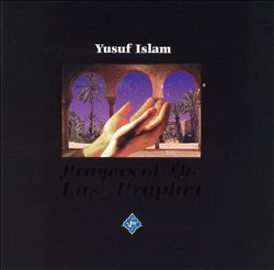 Cat Stevens - Prayers Of The Last Prophet CD (album) cover