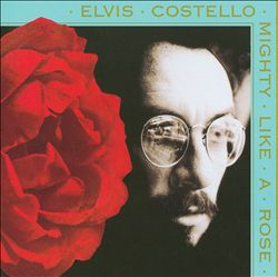 Elvis Costello - Mighty Like A Rose CD (album) cover