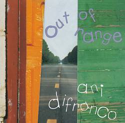 Ani Difranco - Out Of Range CD (album) cover