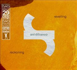 Ani Difranco - Revelling: Reckoning CD (album) cover