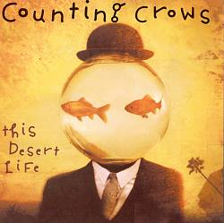 Counting Crows - This Desert Life CD (album) cover