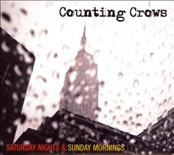 Counting Crows - Saturday Nights & Sunday Mornings CD (album) cover