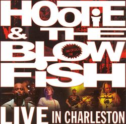 Hootie & The Blowfish - Live In Charleston CD (album) cover