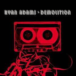 Ryan Adams - Demolition CD (album) cover