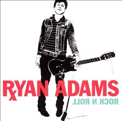 Ryan Adams - Rock N Roll CD (album) cover