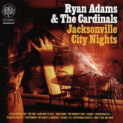 Ryan Adams - Jacksonville City Nights CD (album) cover
