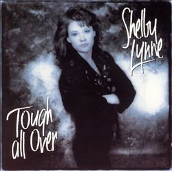 Shelby Lynne - Tough All Over CD (album) cover
