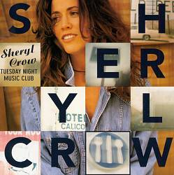 Sheryl Crow - Tuesday Night Music Club CD (album) cover