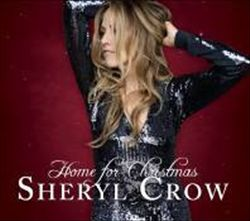 Sheryl Crow - Home For Christmas CD (album) cover