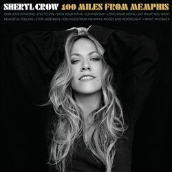 Sheryl Crow - 100 Miles From Memphis CD (album) cover