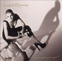 SinÉad O'connor - Am I Not Your Girl? CD (album) cover
