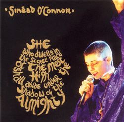 SinÉad O'connor - She Who Dwells In The Secret Place Of The Most High Shall Abide Under The Shadow Of The CD (album) cover