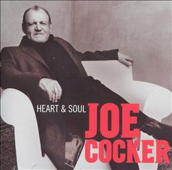 JOE COCKER - Heart & Soul CD album cover