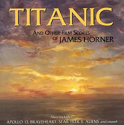 JAMES HORNER - Titanic And Other Film Scores Of James Horner CD album cover