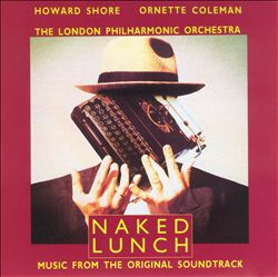 Howard Shore - Naked Lunch (with Ornette Coleman) CD (album) cover